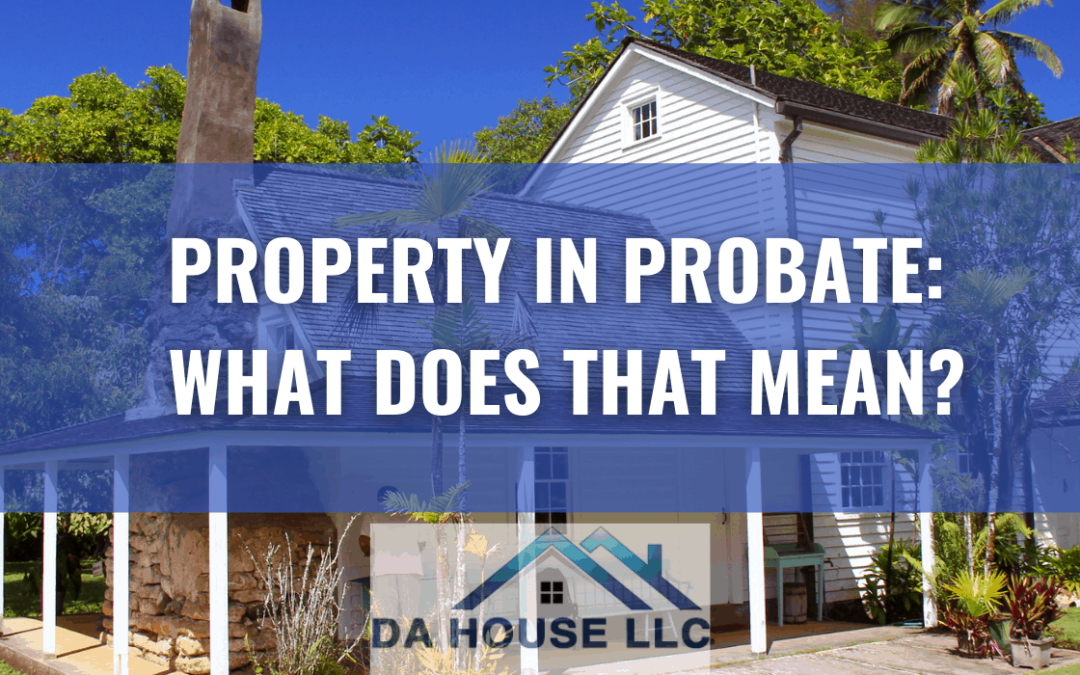 HOME IN PROBATE